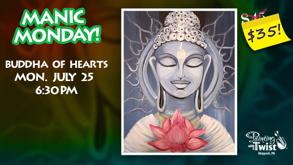 Manic Monday! Buddha of Hearts at PWAT Skippack @ Painting With a Twist - Skippack, PA | Schwenksville | Pennsylvania | United States