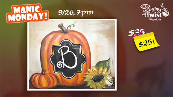 Manic Monday at PWAT Skippack! Fall Monogram *Only $25!* @ Painting With a Twist - Skippack, PA | Schwenksville | Pennsylvania | United States